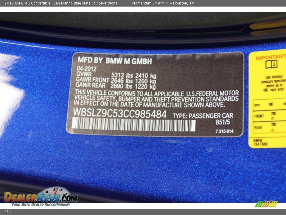 Bmw Color Code B51 San Marino Blue Metallic Dealerrevscom